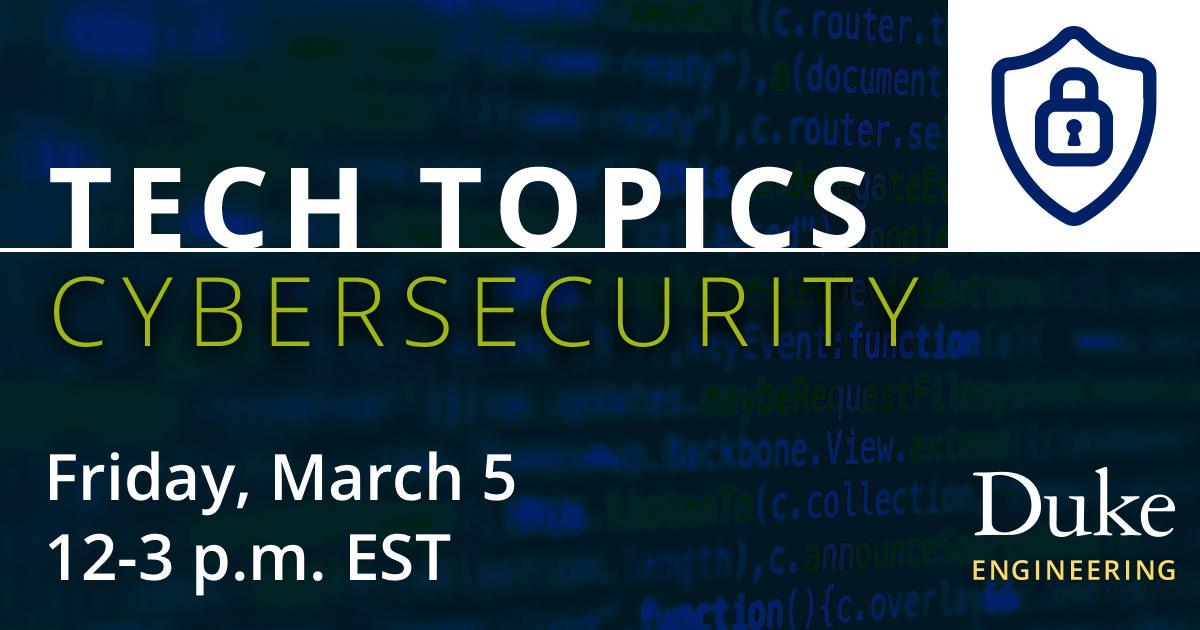 Tech Topics:  Cybersecurity
