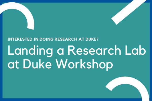 Interested in doing research at Duke? Landing at Research Lab at Duke Workshop