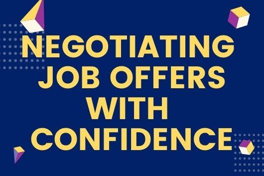 Negotiating Job Offers With Confidence
