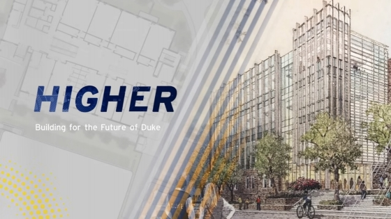 video screenshot with exterior rendering and text: Higher: Building for the Future of Duke