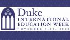 Duke International Education Week