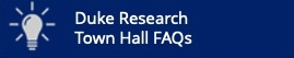 Duke Research Town Hall FAQs